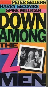 Down Among the Z Men [VHS] [VHS Tape] (1989) Sellers,Peter