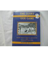 Hockey Book Glory of Our Game 2 Bill Barilko Shean Donovan Steve Sullivan - $68.89