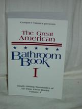 The Great American Bathroom Book Vol. 1  Single-Sitting Summaries Of All... - $19.00