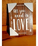 """All You Need is Love-hanging wooden sign 9"""" x 6.5"""" - $9.89"""