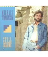 Michael Tomlinson: Still Believe LP VG++/NM Canada Cypress Records CYP 9... - $6.92