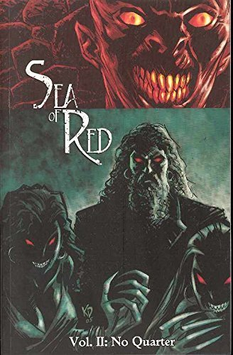 Sea of Red, Vol. 2: No Quarter [Paperback] [Apr 11, 2006] Remender, Rick; Dwyer,