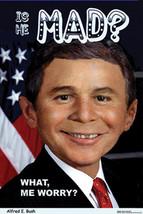 Mad Alfred E. Bush Humor Poster - $5.90