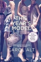 This Year's Model [Paperback] by Alt, Carol