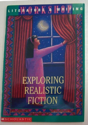Exploring Realistic Fiction (Literture & Writing) [Student Edition] [Paperbac...