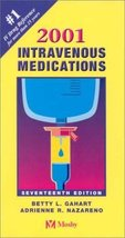 Intravenous Medications: A Handbook for Nurses and Allied Health Professional...