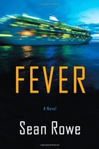 Fever by Rowe, Sean