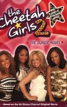 Cheetah Girls, The: The Junior Novel - Book #2 (v. 2) by Alfonsi, Alice
