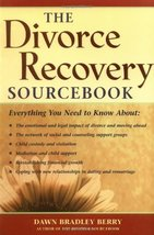 The Divorce Recovery Sourcebook (Sourcebooks) [Paperback] by Berry, Dawn