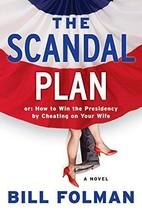 Scandal Plan, The [Hardcover] by Folman, Bill