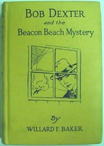 Bob Dexter and the Beacon Beach Mystery #2 (The Wreck of the Sea Hawk) B... - $10.00