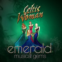 EMERALD MUSICAL GEMS by Celtic Woman