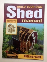 Build Your Own Shed Manual by Randy Byrne (1992, Paperback) - $8.91