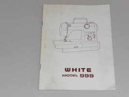 WHITE MODEL 999 INSTRUCTION MANUAL - $18.50