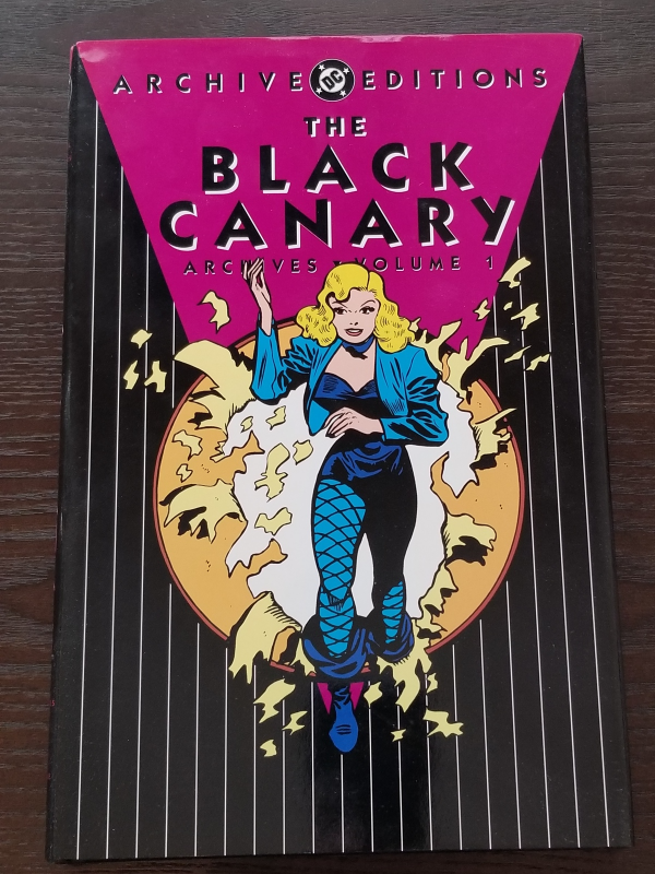 DC Archive Editions The Black Canary Archives Volume 1 Hardcover