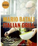 Italian Grill by Mario Batali, Beatriz Da Costa (Photographer), Judith S... - $2.49