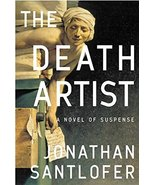 The Death Artist: A Novel of Suspense Santlofer, Jonathan - $8.90