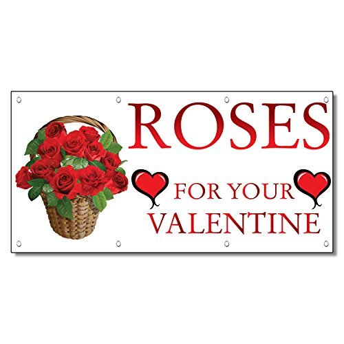 Roses For Your Valentine Business 13 Oz Vinyl Banner Sign With Grommets 5 Ft X 1