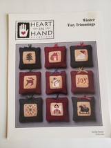 HEART IN HAND- WINTER TINY TRIMMINGS CROSS STITCH CHRISTMAS  ORNAMENTS P... - $10.00