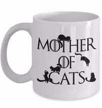 Mother of Cats Mom Crazy Cat Lady Funny Coffee Mug Game Throne Fan Birth... - $13.43+