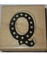 Letter Q Rubber Stamp New Initial Polka Dots Marquee Alpha Wood Mounted ... - $3.87