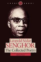 The Collected Poetry (CARAF Books: Caribbean and African Literature Tran... - $44.25