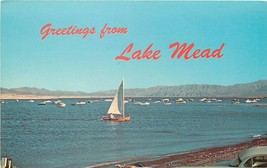 Chrome Postcard Nevada H519 Greetings from Lake Mead Sailboat Boat Curte... - $5.00
