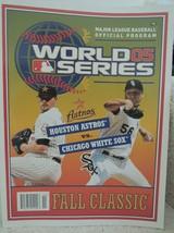 Official MLB World Series Program 2005 ASTROS vs WHITE SOX Fall Classic ... - $16.82