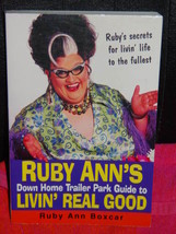 Ruby Ann's down Home Trailer Park Guide to Livin' Real Good by Ruby Ann ... - $9.00