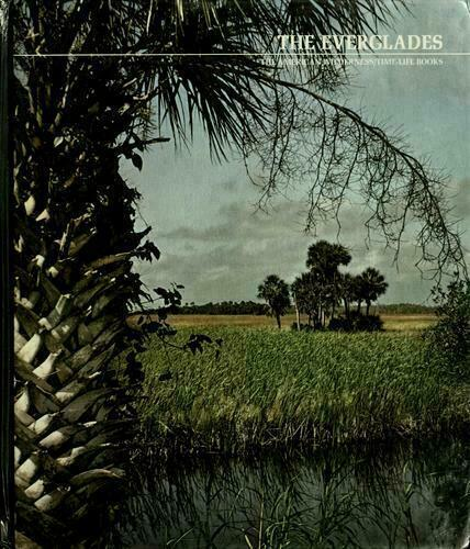 Primary image for The Everglades by Carr, Archie Fairly Time-Life Books.