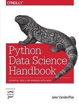Python Data Science Handbook: Essential Tools for Working with Data [Pap... - $52.36