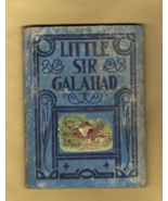 Book for Children -- LITTLE SIR GALAHAD by Lillian Holmes (1904) - $12.50