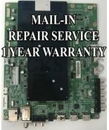 Mail-in Repair Vizio 715G6924-M0F-000-005K Main 756TXECB0TK004 P502ui-B1E - $149.95