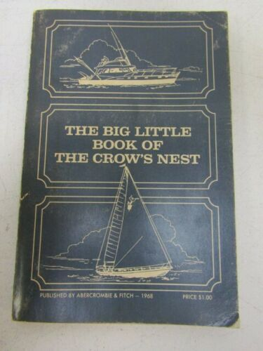 1968 Abercrombie & Fitch Big Little Book of the Crow's Nest Nautical Catalog