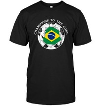 Brazil Soccer T Shirt Champions To The Core Football - $17.99+