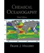 Chemical Oceanography, third edition, by Frank J. Millero (2005, Hardcover) - $54.95
