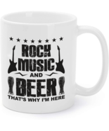 Rock Music And Beer Thats Why I'm Here Beer Lover Gift Coffee Mug - $16.95