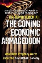 The Coming Economic Armageddon: What Bible Prophecy Warns about the New ... - $7.71
