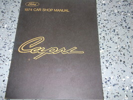 1974 Ford Mercury Capri Service Shop Repair Workshop Manual FACTORY OEM ... - $32.62