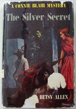 Connie Blair Mystery The Silver Secret no.11 hcdj Betsy Allen - $36.00