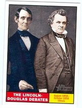 Abraham Lincoln and Stephen Douglas trading card 2009 Topps Heritage #10... - $3.00