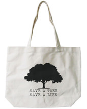 Save A Tree Save A Life Canvas Bag Cute Earth day Tote for Grocery or Sc... - $21.25 CAD