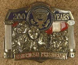 Commemorative 200 Years, American Presidency Belt Buckle. Solid Brass-Re... - $23.23