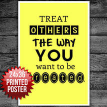 "Treat Others The Way You Want To Be Treated Classroom school POSTER 24"" ... - $15.50"