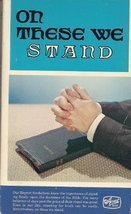 On these we stand--Great doctrines by Bellshaw, William G - $11.87