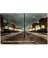 Fith Avenue and Broaday At Night 1910 Gary Indiana vintage Post Card - $6.00