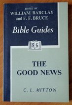 THE GOOD NEWS [Paperback] by Mitton, C. L. - $21.78