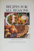 Recipes for All Reasons [Pamphlet] by Carnation Evaporated Milk - $1.97