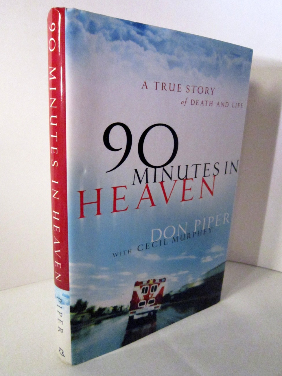 Primary image for 90 Minutes in Heaven by Don Piper, Nonfiction First Edition Hardback