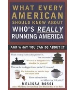 WHAT EVERY AMERICAN SHOULD KNOW ABOUT WHO'S REAL by ROSSI - $7.95